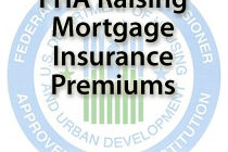 FHA To Raise Mortgage Insurance Premiums April 1, 2012