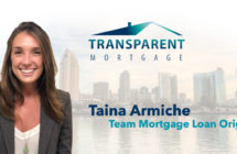 Meet Taina Armiche, Team Mortgage Loan Originator for Transparent Mortgage