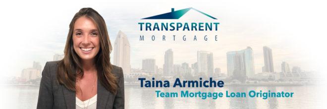Meet Taina Armiche, Team Mortgage Loan Originator for Transparent Mortgage